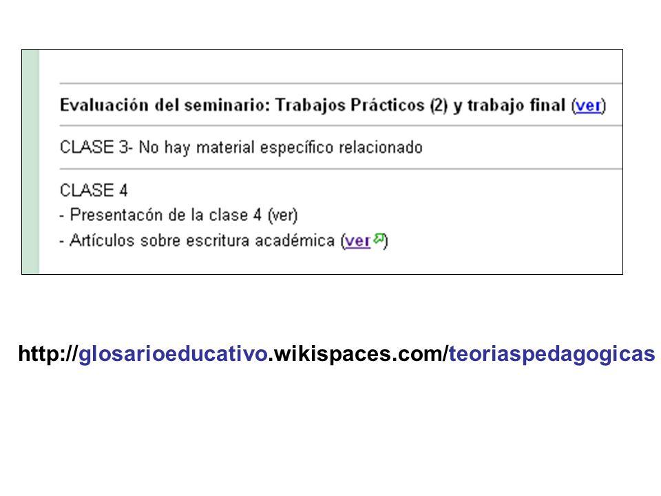 http://glosarioeducativo.wikispaces.com/teoriaspedagogicas