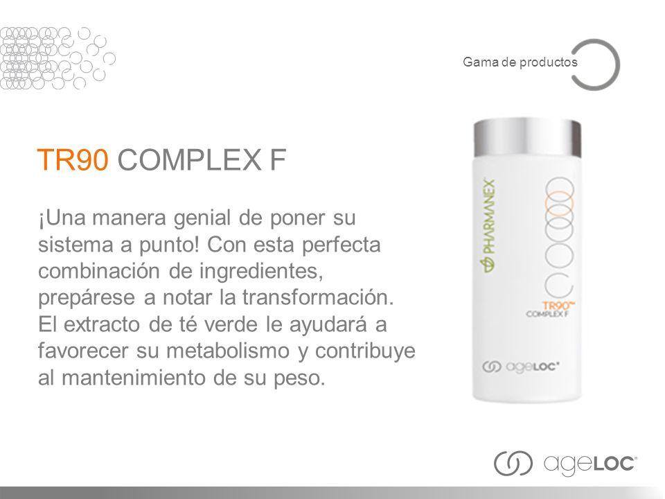 Gama de productosTR90 COMPLEX F.