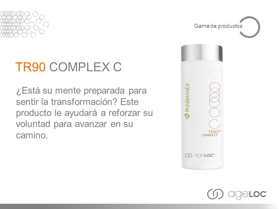 Gama de productosTR90 COMPLEX C.
