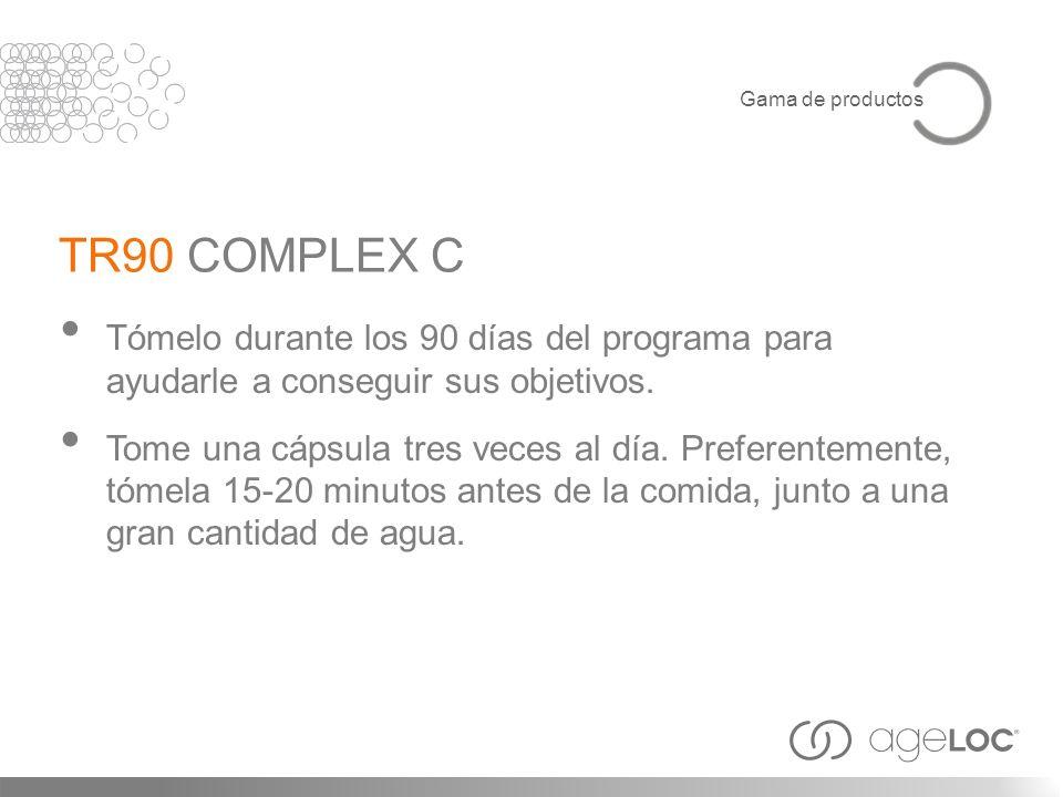 Gama de productosTR90 COMPLEX C. Tómelo durante los 90 días del programa para ayudarle a conseguir sus objetivos.