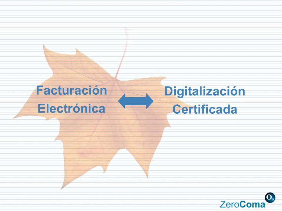 Facturación Electrónica Digitalización Certificada