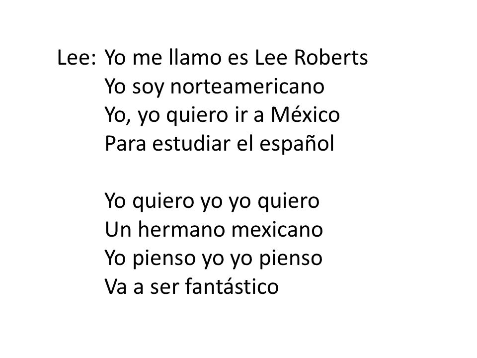 Lee: Yo me llamo es Lee Roberts