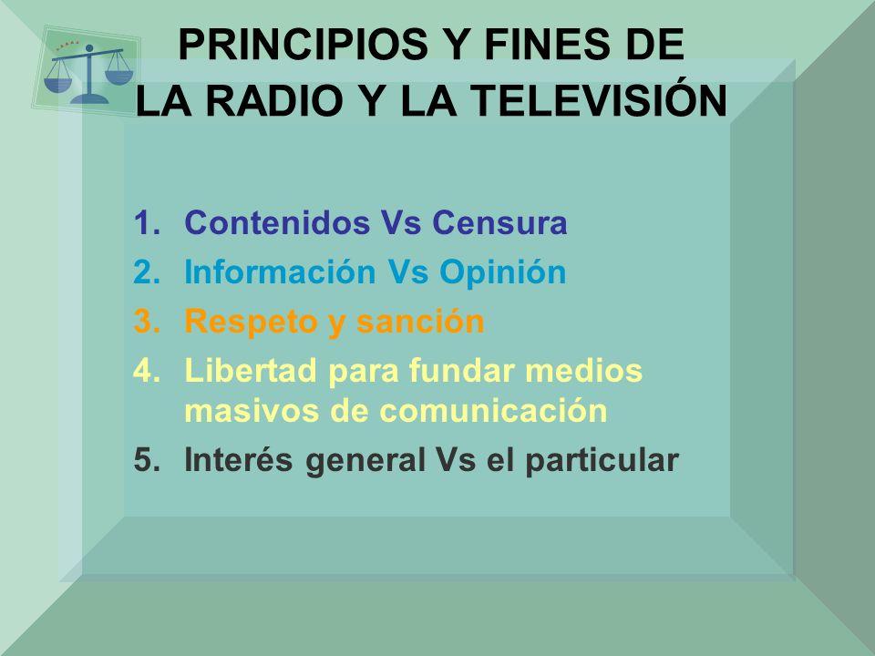PRINCIPIOS Y FINES DE LA RADIO Y LA TELEVISIÓN