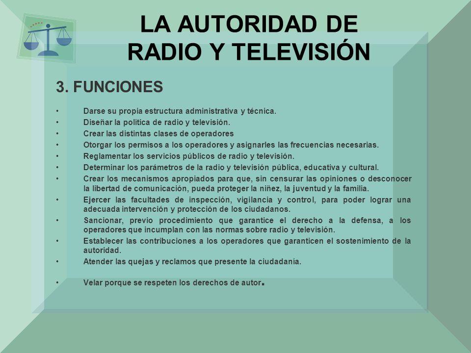 LA AUTORIDAD DE RADIO Y TELEVISIÓN
