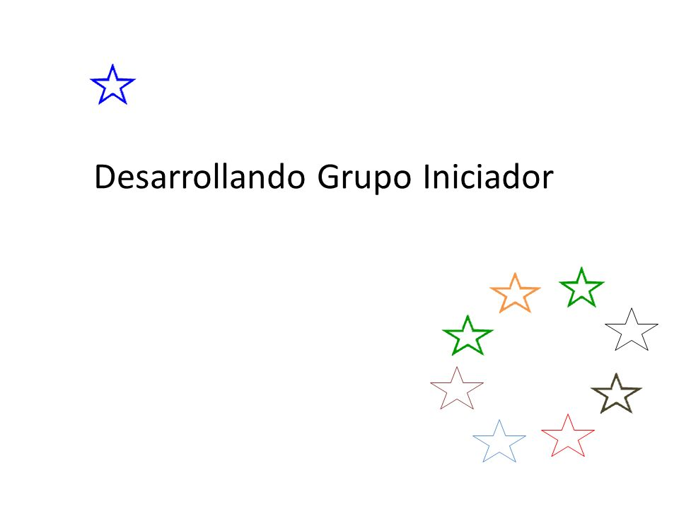 Desarrollando Grupo Iniciador