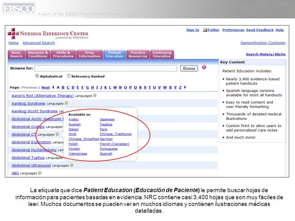 La etiqueta que dice Patient Education (Educación de Paciente) le permite buscar hojas de información para pacientes basadas en evidencia.