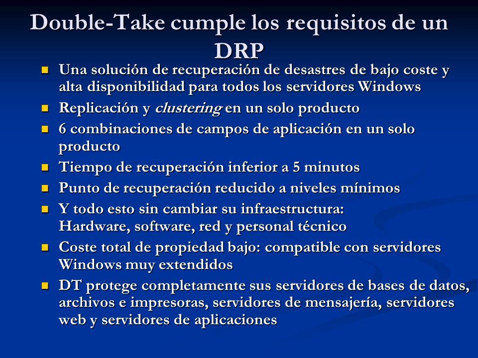 Double-Take cumple los requisitos de un DRP