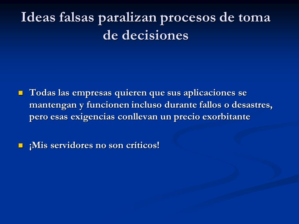 Ideas falsas paralizan procesos de toma de decisiones