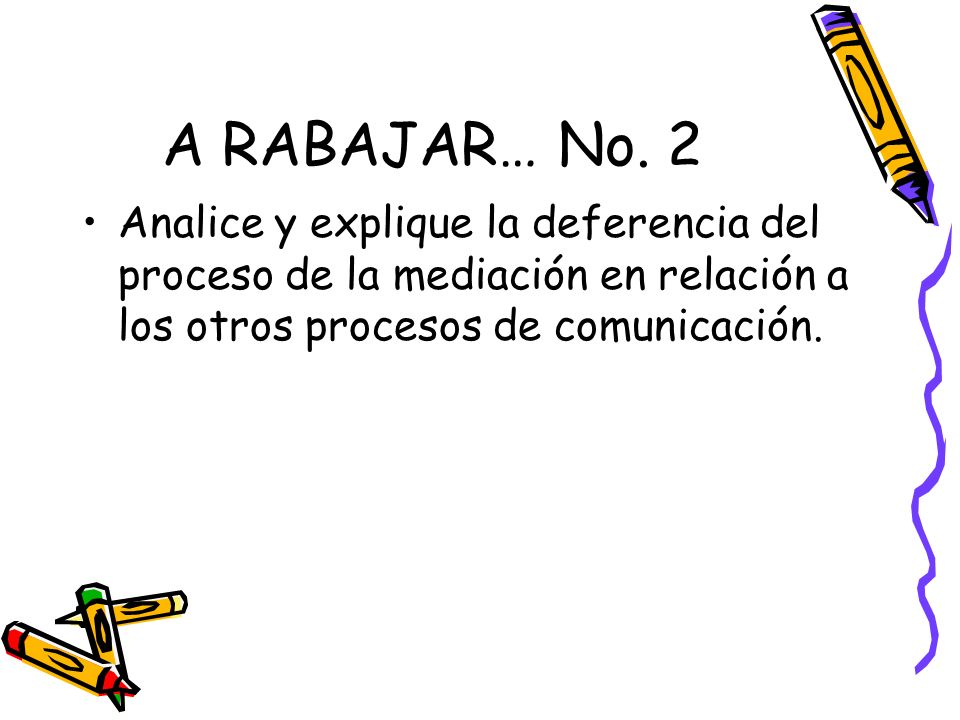 A RABAJAR… No.