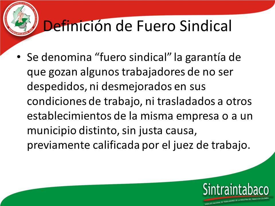 Definición de Fuero Sindical