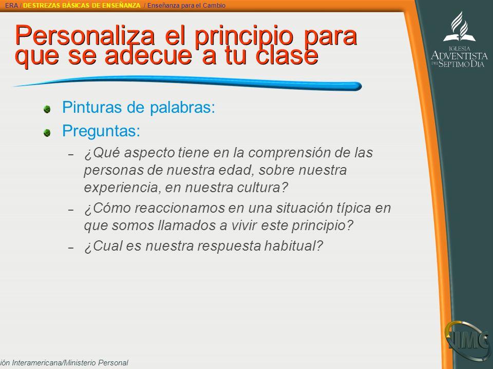 Personaliza el principio para que se adecue a tu clase