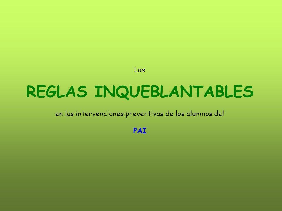 REGLAS INQUEBLANTABLES