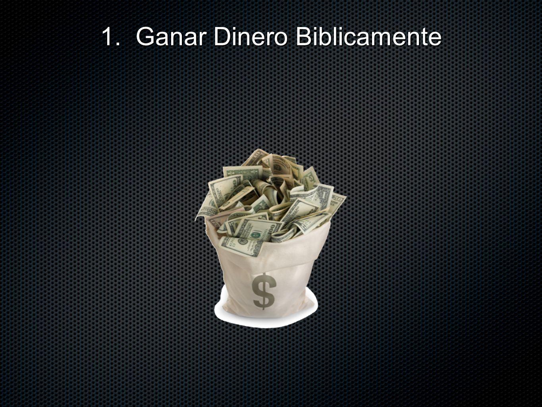 1. Ganar Dinero Biblicamente
