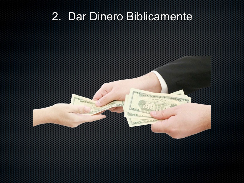 2. Dar Dinero Biblicamente