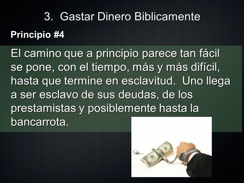 3. Gastar Dinero Biblicamente
