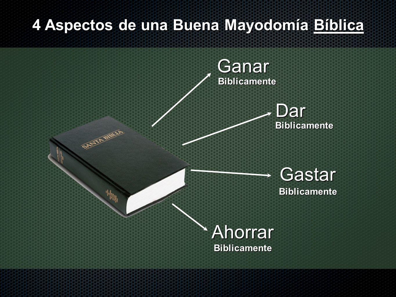 4 Aspectos de una Buena Mayodomía Bíblica