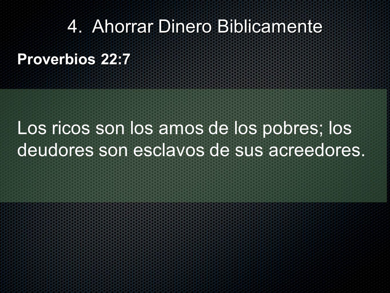 4. Ahorrar Dinero Biblicamente