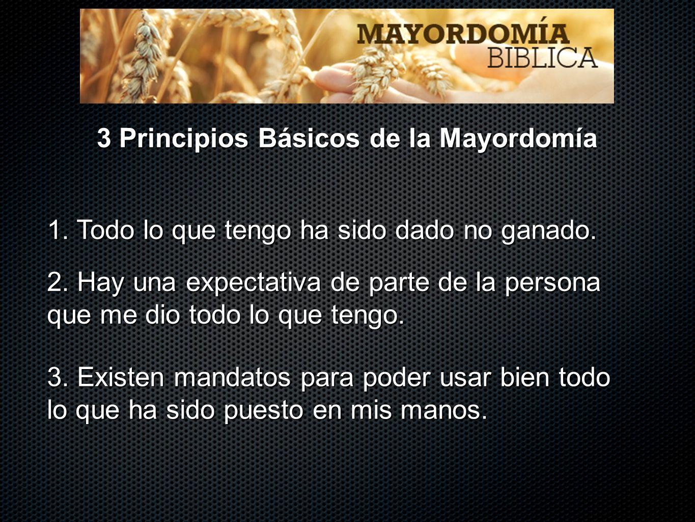 3 Principios Básicos de la Mayordomía