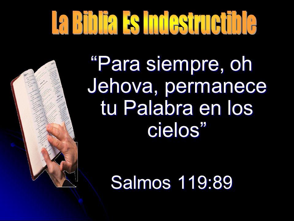 Para siempre, oh Jehova, permanece tu Palabra en los cielos