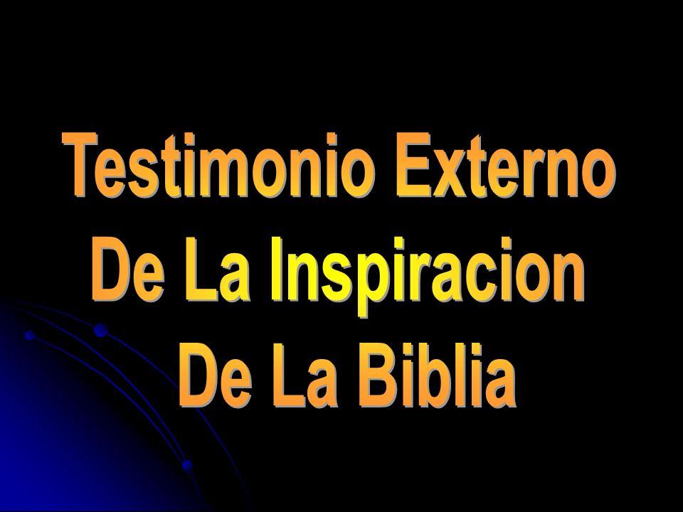 Testimonio Externo De La Inspiracion De La Biblia