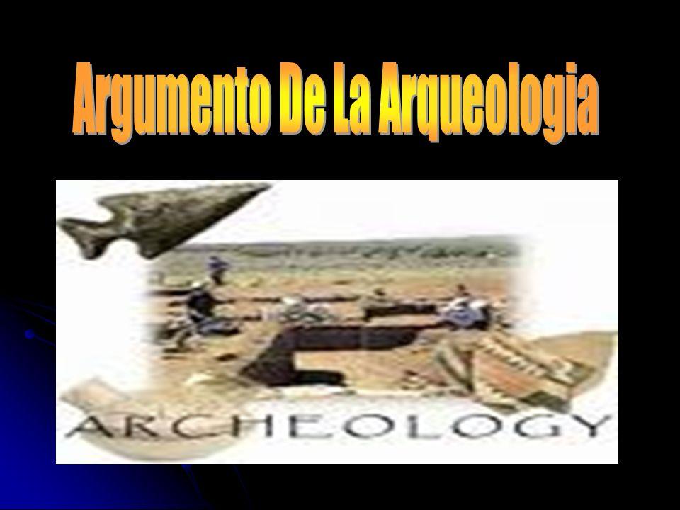 Argumento De La Arqueologia