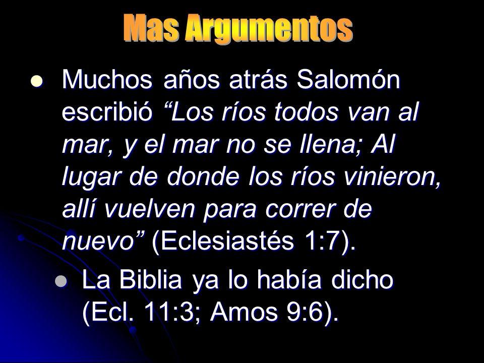 La Biblia ya lo había dicho (Ecl. 11:3; Amos 9:6).