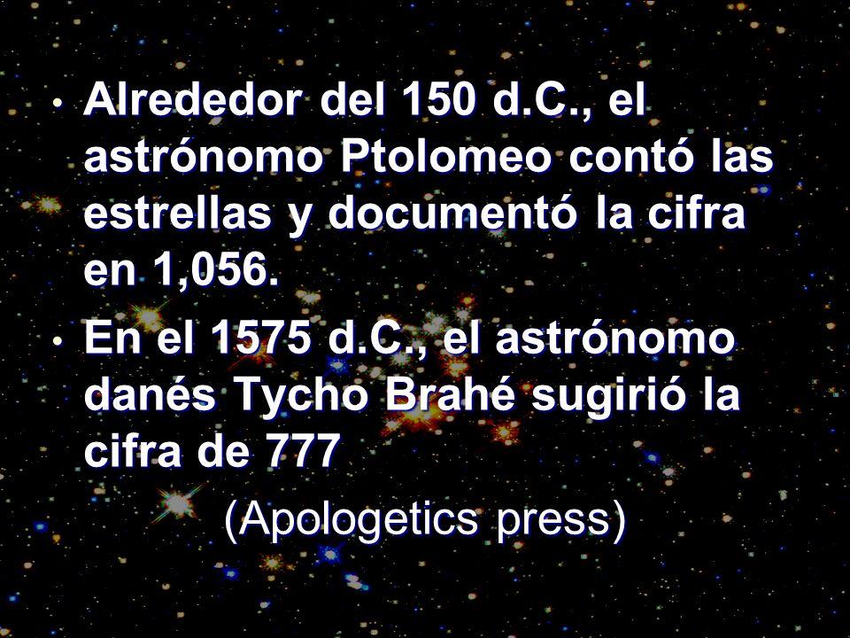 Alrededor del 150 d.C., el astrónomo Ptolomeo contó las estrellas y documentó la cifra en 1,056.