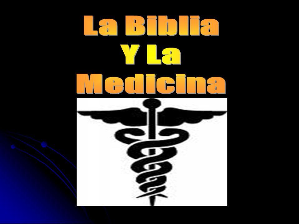 La Biblia Y La Medicina