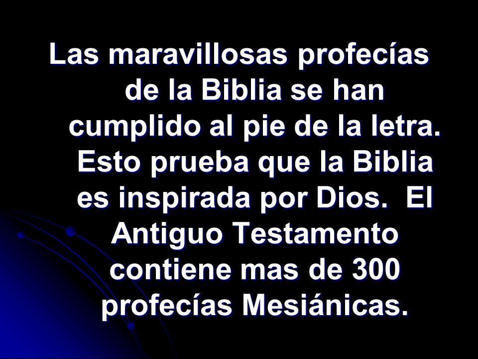 Las maravillosas profecías de la Biblia se han cumplido al pie de la letra.