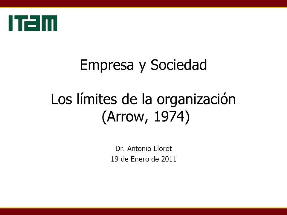 Empresa y Sociedad Los límites de la organización (Arrow, 1974)