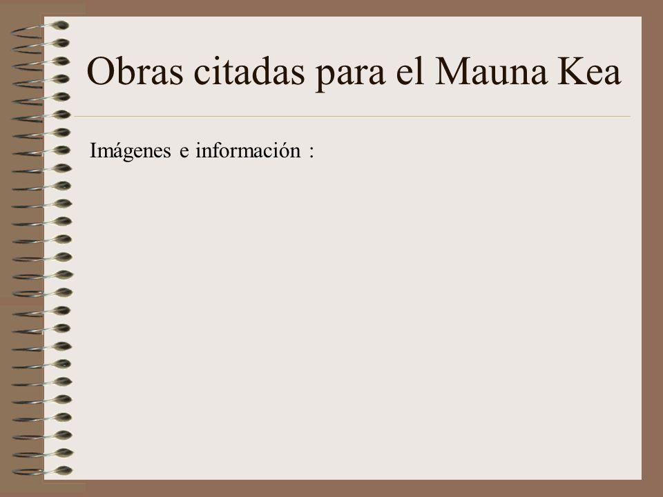 Obras citadas para el Mauna Kea