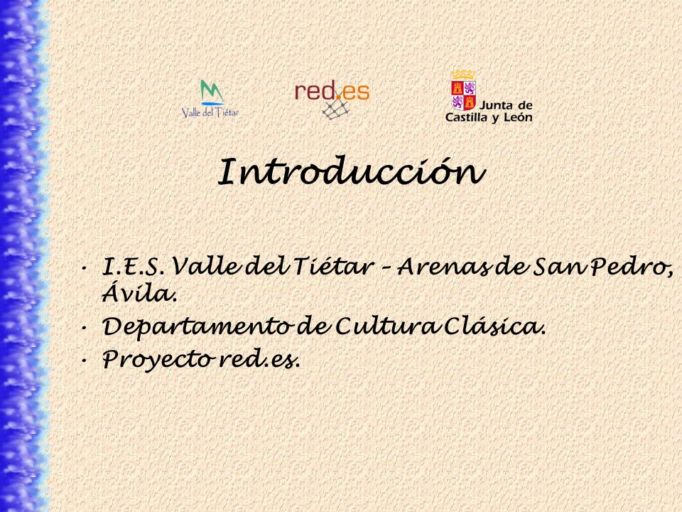 Introducción I.E.S. Valle del Tiétar – Arenas de San Pedro, Ávila.