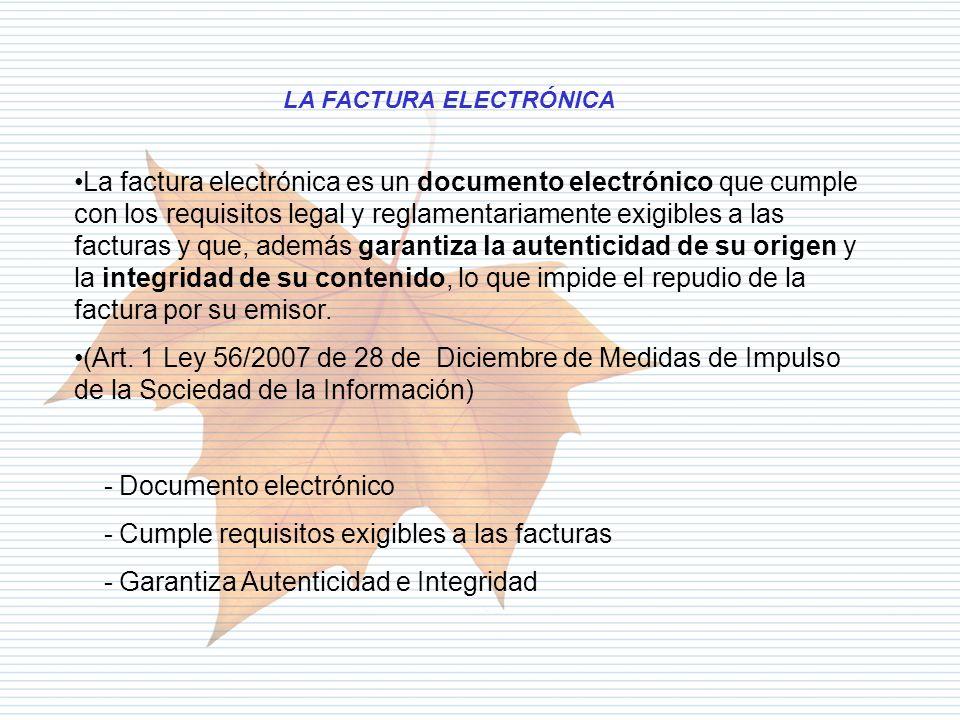 - Documento electrónico - Cumple requisitos exigibles a las facturas
