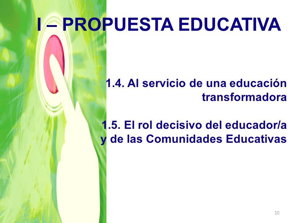 I – PROPUESTA EDUCATIVA