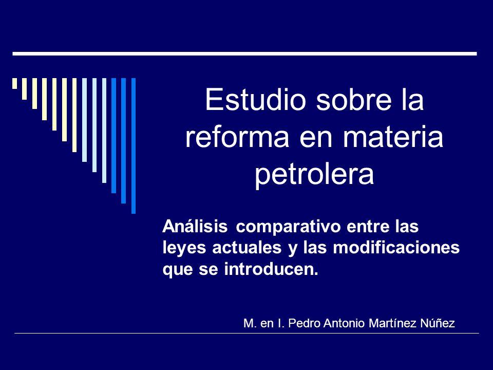 Estudio sobre la reforma en materia petrolera