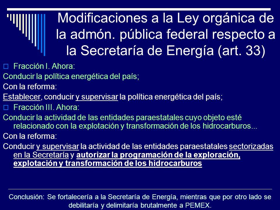 Modificaciones a la Ley orgánica de la admón