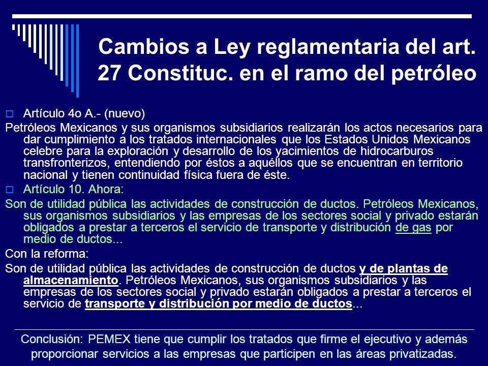 Cambios a Ley reglamentaria del art. 27 Constituc