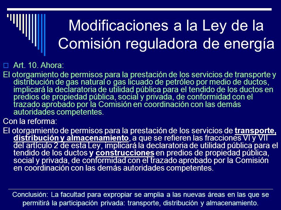 Modificaciones a la Ley de la Comisión reguladora de energía