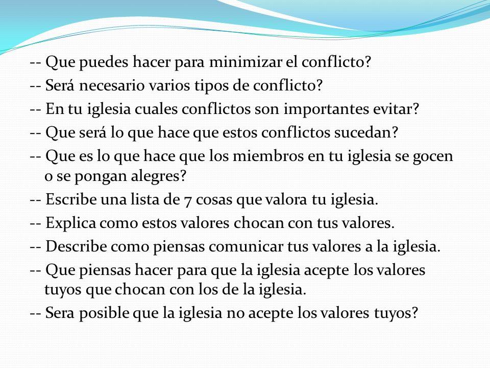 -- Que puedes hacer para minimizar el conflicto