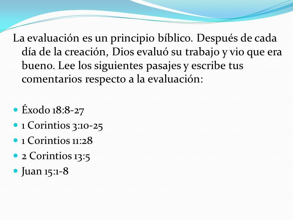 La evaluación es un principio bíblico