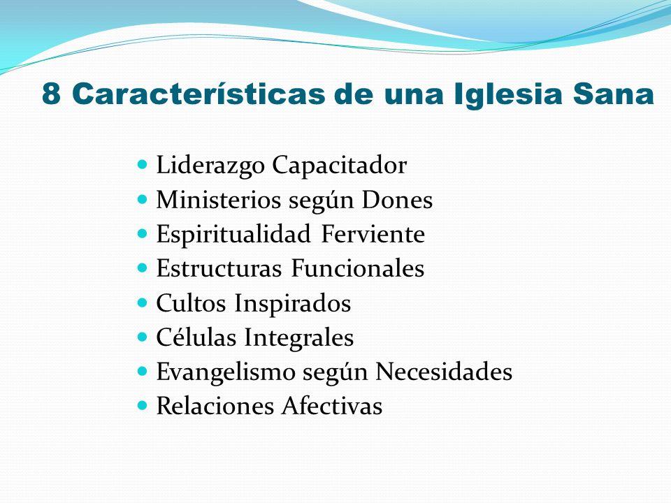 8 Características de una Iglesia Sana