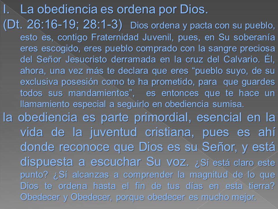 La obediencia es ordena por Dios.