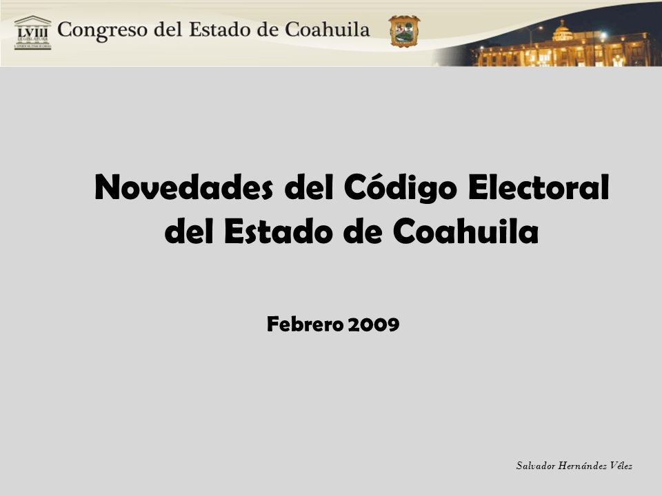 Novedades del Código Electoral del Estado de Coahuila