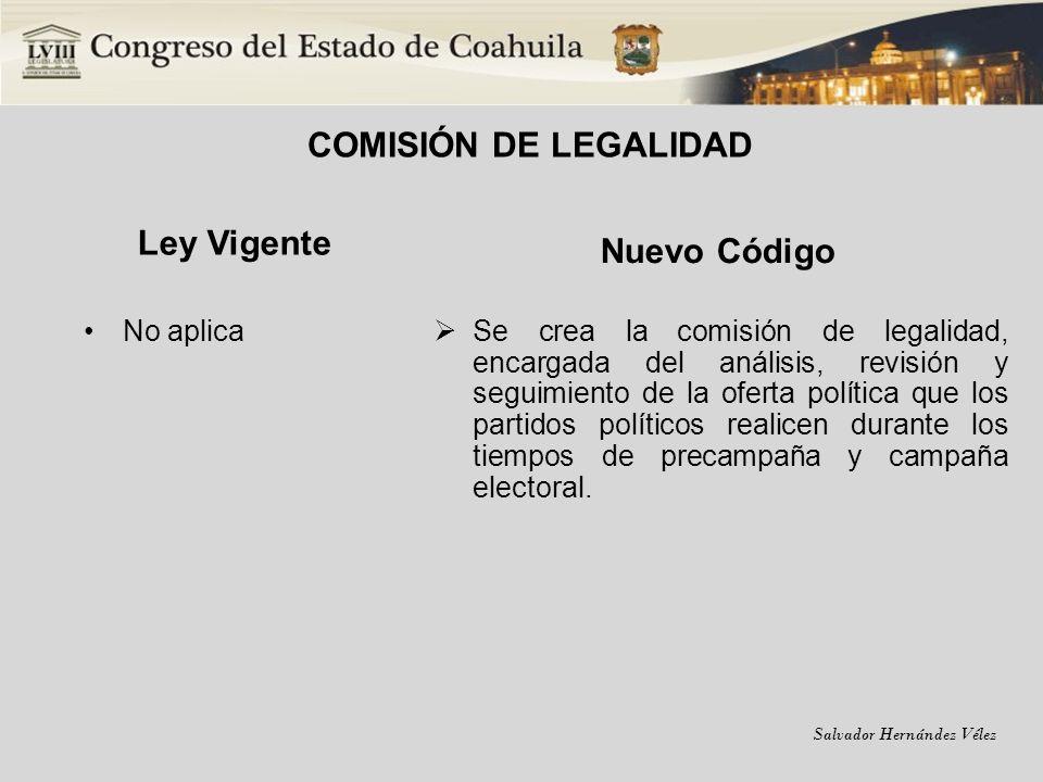 COMISIÓN DE LEGALIDAD Ley Vigente