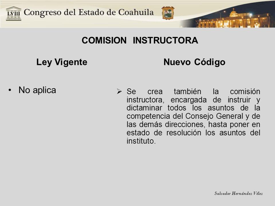 COMISION INSTRUCTORA Ley Vigente