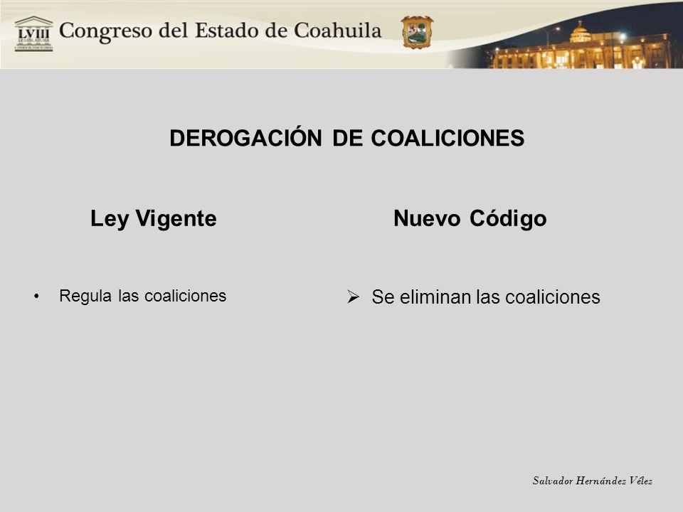 DEROGACIÓN DE COALICIONES