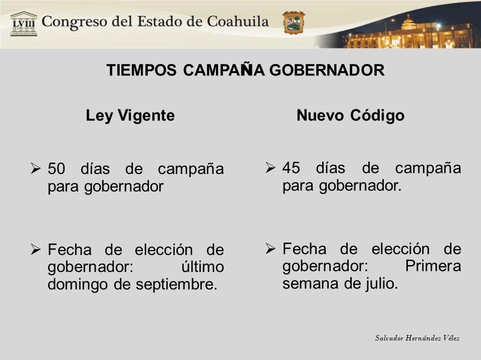 TIEMPOS CAMPAÑA GOBERNADOR