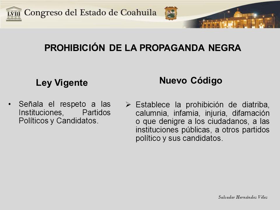 PROHIBICIÓN DE LA PROPAGANDA NEGRA