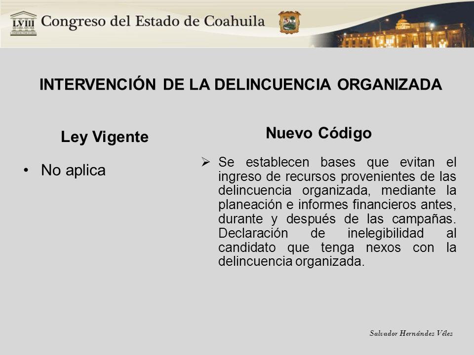 INTERVENCIÓN DE LA DELINCUENCIA ORGANIZADA