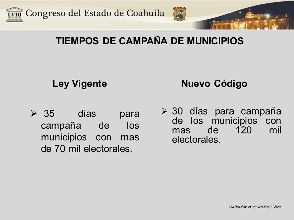 TIEMPOS DE CAMPAÑA DE MUNICIPIOS